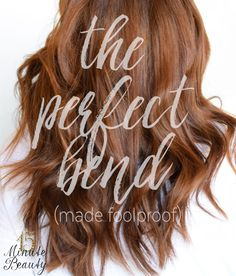 How to get the perfect bend in your tousled hair