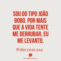 Eu caio, mas sempre me levanto. Sempre. #FlaviaFerrari #DECORACASAS #aDicadoDia #FrasesdaFlavia #MensagemBoaSemana #MensagemBomDia