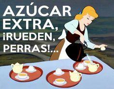 Azúcar extra, ¡Rueden perras!