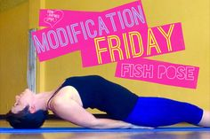 Today's video gives instruction on how to modify Fish Pose- Matsyasana. This pose is usually taught towards the end of a class right and is the counter-pose to shoulder stand. Matsyasana was known Fish pose also helps balance the throat and heart chakras. Link to the shoulder stand modification video: https://youtu.be/JRGFY-IP9kQ Twitter: stumbleuponme Facebook/erinhaynesyoga  Sports Bra: The Player by Victorias Secret Cami Pants: Athleta Chaturanga Knicker