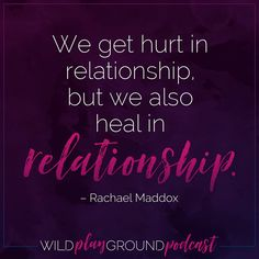 """We get hurt in relationship, but we also heal in relationship."" - Rachael Maddox - Sex After Trauma. Find it on Kickstarter."