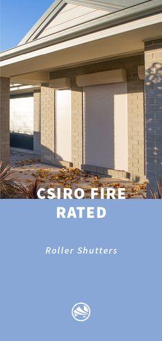 Roller Shutters, Window Shutters, Outdoor Living, Fire, Windows, Blinds, Blinds, Shades, Outdoor Life