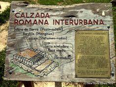 Año 2015: Cartel Informativo de la Calzada Romana y del Yacimiento Encontrado.