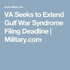 VA Seeks to Extend Gulf War Syndrome Filing Deadline | Military.com