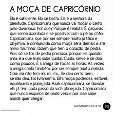 Melhor definição! #capricornio  😍😍😘 Mi Life, Capricorn Traits, Words Worth, Always Remember, Astrology, Insight, Sad, Peace, Signs