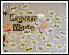 """Word Wall with """"Popcorn"""" Theme in Kindergarten (from Round-Up by RainbowsWithinReach on all things: Word Wall)"""