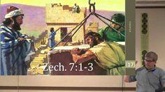 The Minor Prophets - Zechariah, Chapter 7