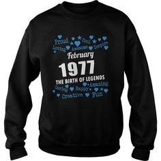 FEBRUARY 1977 the birth of legends Shirts, FEBRUARY 1977 Birthdays T-shirt, Born FEBRUARY 1977, FEBRUARY 1977 the birth of legends, 1977s Shirts, Born in FEBRUARY 1977 Birthdays, FEB 1977 Hoodie #gift #ideas #Popular #Everything #Videos #Shop #Animals #pets #Architecture #Art #Cars #motorcycles #Celebrities #DIY #crafts #Design #Education #Entertainment #Food #drink #Gardening #Geek #Hair #beauty #Health #fitness #History #Holidays #events #Home decor #Humor #Illustrations #posters #Kids…