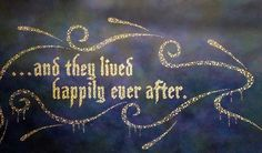 ... and they lived happily ever after.