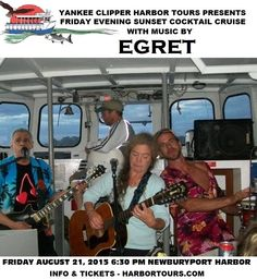 Returning by popular demand will be EGRET (Greta Schaefer: Vocals & 12-string Guitar, Adam Sideri: Congas, Bongos & Vocals, Eddie Goicuria: Guitar & Vocals). Come out and enjoy a wonderful evening of spirits, sounds, and the visuals of the gorgeous Newburyport Harbor at sunset. There are only a handful of dates left to the season and this cruise promises to be a rollicking adventure!