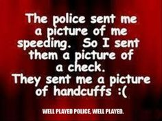 well played police officer