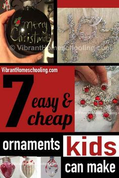 CUTE, cheap and EASY Christmas ornaments for kids to create! Great holiday tradition and craft time with kids! VibrantHomeschooling.com