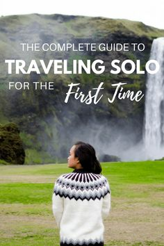 Taking your first solo trip doesn't have to be scary or daunting - traveling solo can be one of the best experiences you'll ever have! If you're deciding whether solo travel is for you and want to learn more, click through to read this handy guide on traveling alone for the first time. | solo female travel | traveling alone | travelling solo |