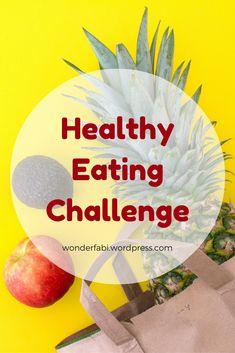 Healthy Eating Challenge | Wonder Fabi