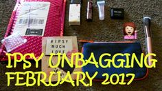 Ipsy Unbagging February 2017