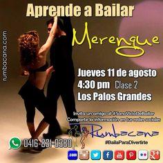 Incorpórate hoy jueves 11 de agosto. Aprende a Bailar #Merengue Invita un amigo al #SanoVicioDeBailar  Comparte la información en tus redes sociales #Rumbacana #BailaParaDivertirte