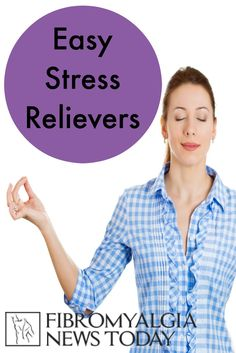 Easy Stress Relievers for #Fibromyalgia #sickgirlproblems #stress