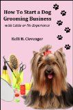 Find out everything you need to know about how to start a dog grooming business and learn how to make you pet related business a success.