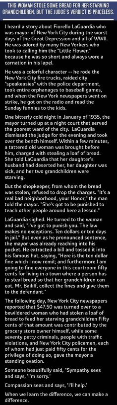 This is the Mayor LaGuardia court  story about a woman who steals a loaf of bread. Depression era.