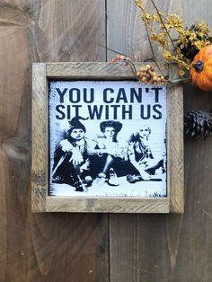 Hocus Pocus Sign | Halloween Decor | You Can't Sit With Us | Witch Sign | Fall Decor | Hocus Pocus Decor | Halloween Party Decor | Farmhouse fall decor #halloweensign #hocuspocus #witch #homedecor #framed #halloween Halloween Signs, Halloween Party Decor, Handmade Home Decor, Handmade Gifts, Witch Signs, Hocus Pocus, Holiday Fun, Fall Decor, House Plans