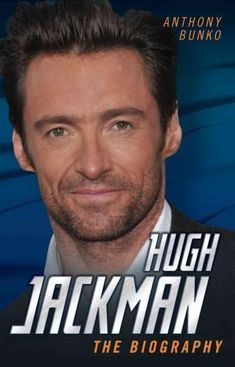 Hugh Jackman: The Biography #HughJackman
