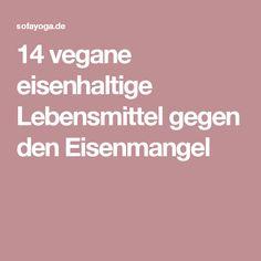 14 vegane eisenhaltige Lebensmittel gegen den Eisenmangel