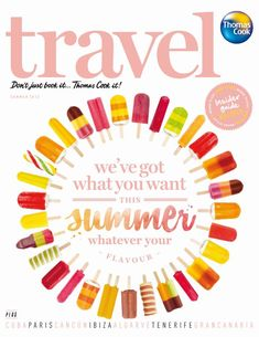 Thomas Cook's Travel magazine is summer ready with its fun popsicle theme.