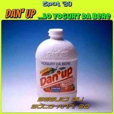 Dan'up, yogurt liquido da bere. A me piaceva moltissimo!