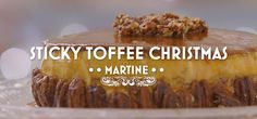 Have a very sticky toffee christmas