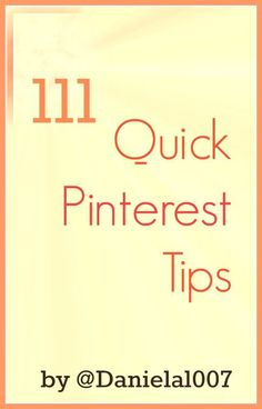 111 #Pinterest Tips You Need to Know #JoinThePinterestParty #socialmedia
