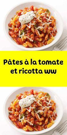 Pâtes à la tomate et ricotta ww . un délicieux plat pour votre dîner. une recette Weight Watchers facile et pour toute la famille testez-la. Plats Weight Watchers, Weight Watchers Meals, Weigh Watchers, Ww Recipes, Ricotta, Meal Prep, Brunch, Pasta, Cooking
