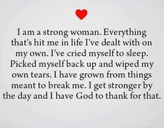 I am a strong woman.