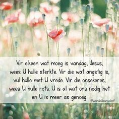 Evening Greetings, Afrikaans Quotes, Bible Verses, Prayers, Inspirational Quotes, Faith, Songs, Motivation, Scrapbooking