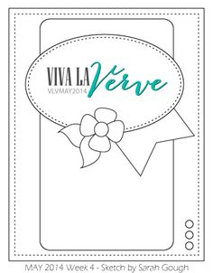 Viva la Verve May Week 4 Card Sketch Designed by Sarah Gough #vivalaverve #vervestamps #cardsketches