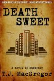 Death Sweet - The book my name came from. I cant wait to read it. I finally found it!!! 6/14/2014 (the day I found it)