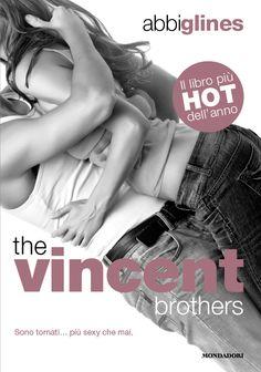 The Vincent Brother di Abbi Glines - Mondadori Chrysalide - 9 luglio