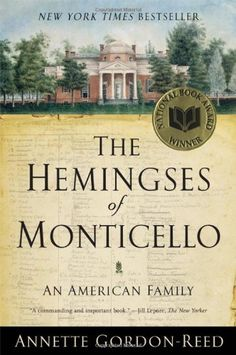 The Hemingses of Monticello: An American Family by Annette Gordon-Reed http://www.amazon.com/dp/0393337766/ref=cm_sw_r_pi_dp_UmpZvb1S16QAE
