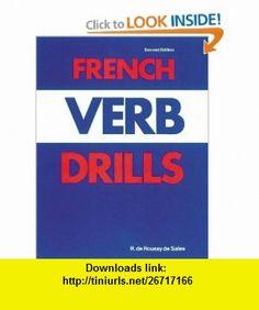 French Verb Drills (Language Verb Drills) (9780844210292) R. De Roussy De Sales , ISBN-10: 0844210293  , ISBN-13: 978-0844210292 ,  , tutorials , pdf , ebook , torrent , downloads , rapidshare , filesonic , hotfile , megaupload , fileserve