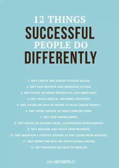 Successful people do things differently.. Daily Quotes, Success Quotes, 12 Things, Success People, Successful People, We