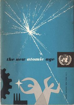 The New Atomic Age via Mid-Century Modern Graphic Design Modern Graphic Design, Retro Design, Graphic Design Illustration, Graphic Design Inspiration, Design Art, Interior Design, Best Book Covers, Beautiful Book Covers, Buch Design