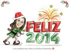 Feliz 2014. Illustration in watercolor and ink technique by Andreina Ayala.  http://www.ilustracion.com.ve/
