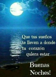 Positive Thoughts, Annie, Spanish, Anniversary, Good Night, Sweet Dreams,  Good Night Messages, Rainbow Colours, Good Morning Post. imagenes de buenas  noches ...