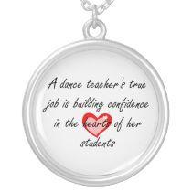 Male Dance Teacher - Building Confidence Custom Necklace by dancindarling
