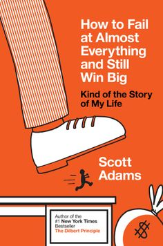 Dilbert's creator pens a very serious book on failing your way to success
