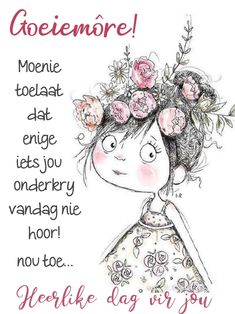 Cute Good Morning Quotes, Good Morning Messages, Good Morning Wishes, Lekker Dag, Afrikaanse Quotes, Goeie Nag, Goeie More, Morning Greetings Quotes, Quotes About New Year