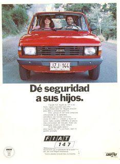 Publicidades de Automoviles en Chile: PUBLICIDAD FIAT 147 (1980) 147 Fiat, Chile, Bmw Autos, Bmw Cars, Audi, Nostalgia, San, Boards, Vehicles