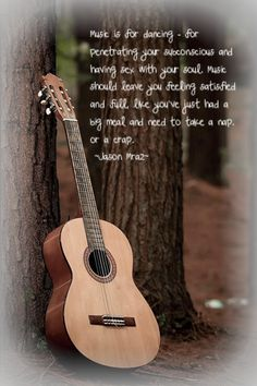 Music perfectly explained by Jason Mraz...