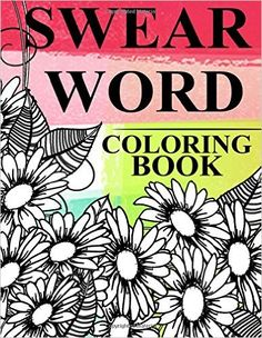 Swear Word Coloring Book Rude Pattern Fantastic Adult Books Stress Relief Cuss