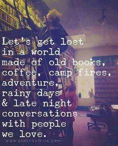 Lets get lost in a world made of...
