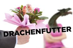 """A gift a husband buys his wife to apologize for doing something inconsiderate is called """"Drachenfutter,"""" which translates to """"dragon fodder.""""   24 Words That Are Better In German"""